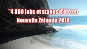 4860 JOBS ET STAGES D'ETE EN NOUVELLE ZELANDE 2018/2019